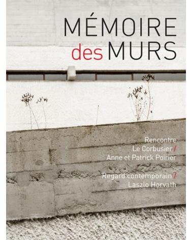 Mémoire des murs - Anne et Patrick Poirier / Laszlo Horvath