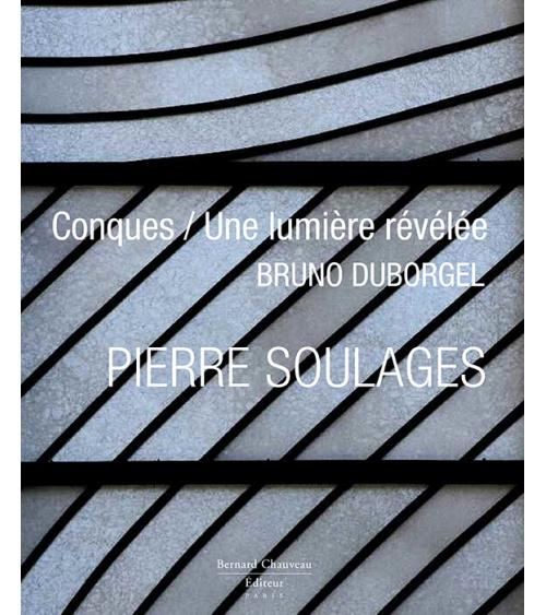 E-book - Pierre Soulages - Conques / Une lumière révélée