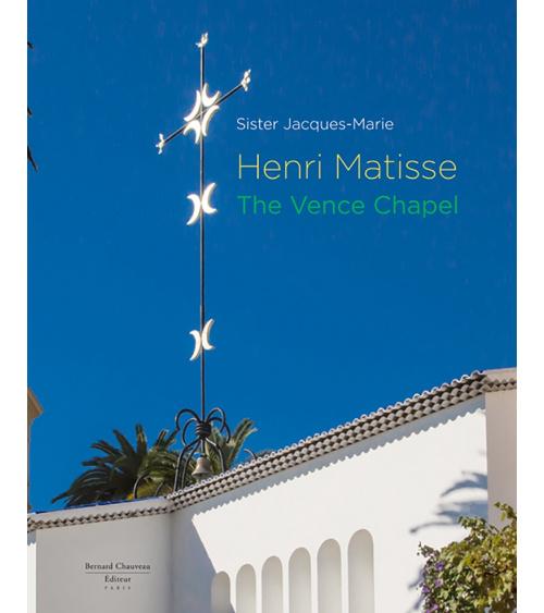 E-book - Henri Matisse, La Chapelle de Vence / Soeur Jacques-Marie édition anglaise