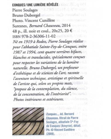 Pierre Soulages, Conques - Archiscopie (été 2014)