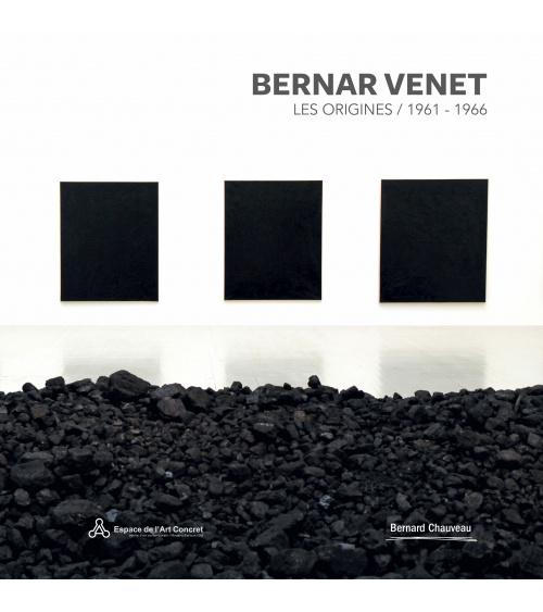 Bernar Venet - Les Origines / 1961-1966