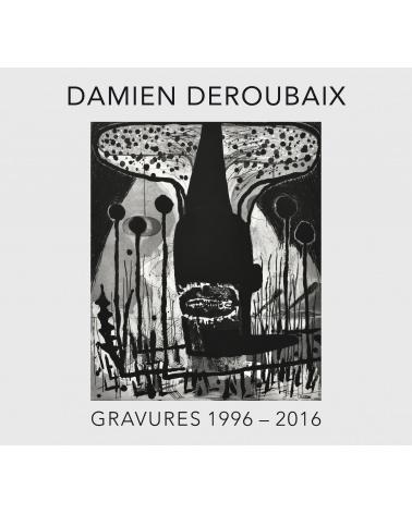 Damien Deroubaix - Gravures