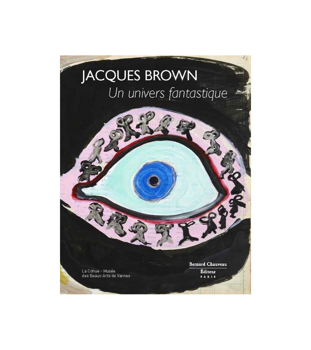 Jacques Brown - Un Univers fantastique