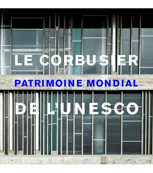L'oeuvre du Corbusier inscrit au Patrimoine de l'Unesco