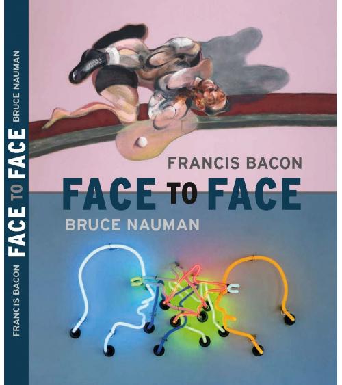 Francis Bacon / Bruce Nauman - Face to Face