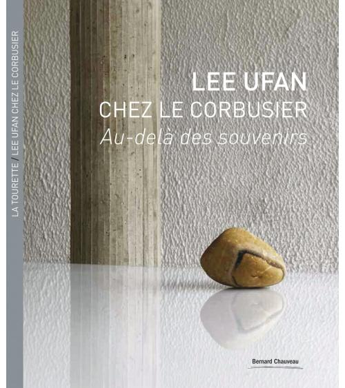 La Tourette / Lee Ufan chez Le Corbusier