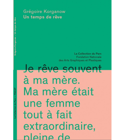 Grégoire Korganow - Un temps de rêve