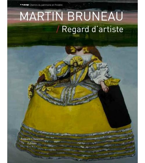 Martin Bruneau - Regard d'artiste