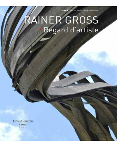 Rainer Gross - Regard d'artiste