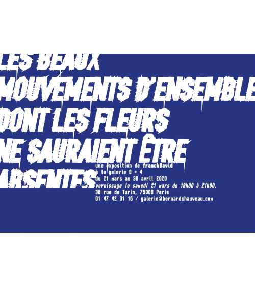 franckDavid / Les beaux mouvements d'ensemble dont les fleurs ne sauraient être absentes