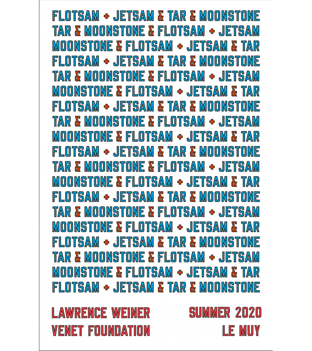 Lawrence Weiner / Poster Venet Foundation Le Muy