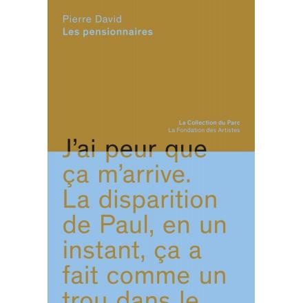 Les pensionnaires - Pierre David