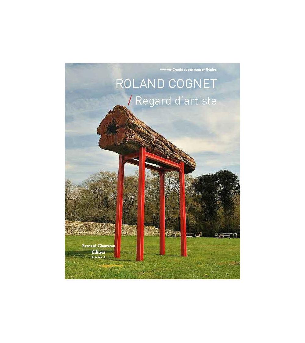 Roland Cognet - Regard d'artiste