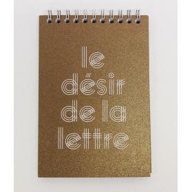 Le désir de la lettre / Jean-Baptiste Sibertin-Blanc  et Dominique Sampiero