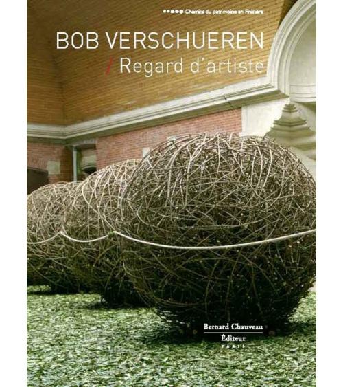 Bob Verschueren - Regard d'artiste