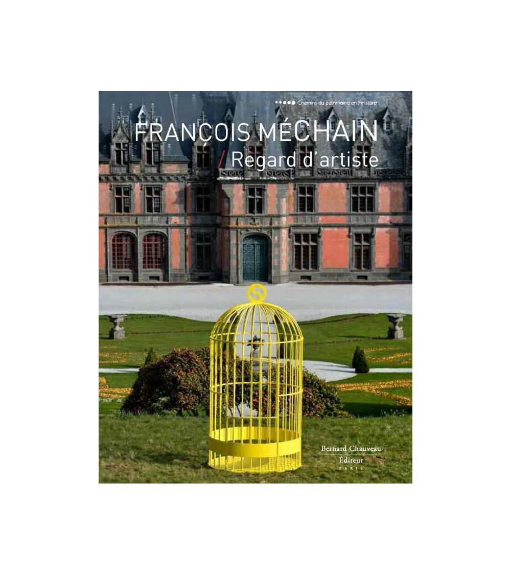 François Méchain - Regard d'artiste