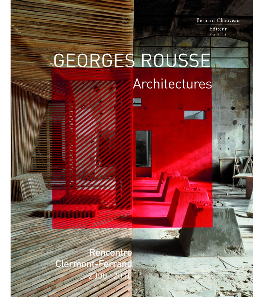 Georges Rousse - Architectures