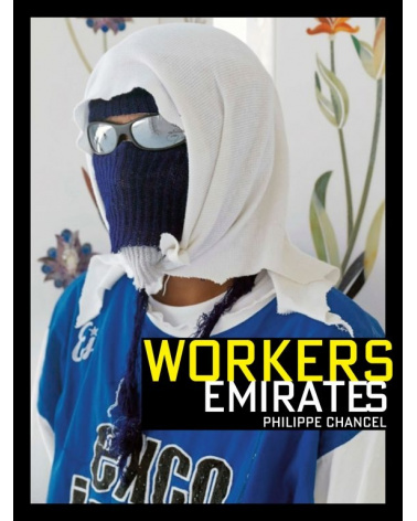 Philippe Chancel - Workers