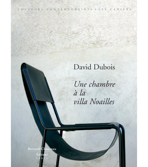 David Dubois - A room at the Villa Noailles