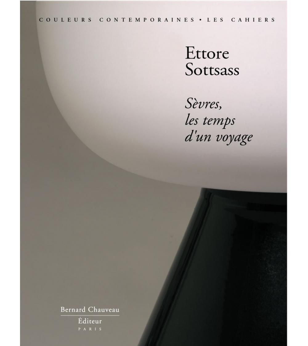 Ettore Sottsass - Sèvres, les temps d'un voyage