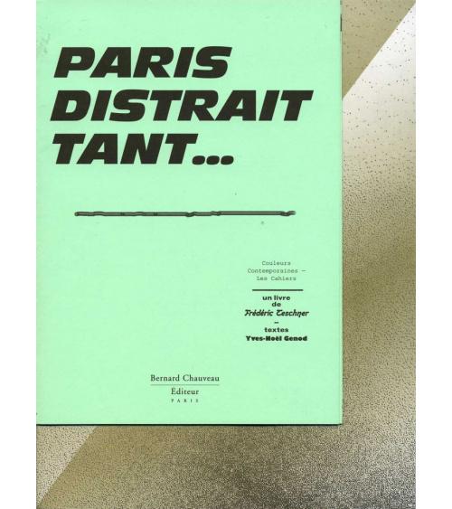 Frédéric Teschner - Paris distrait tant…