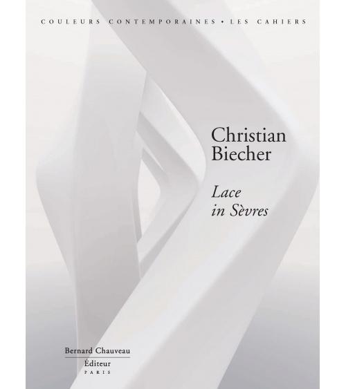 Christian Biecher - Lace in Sèvres