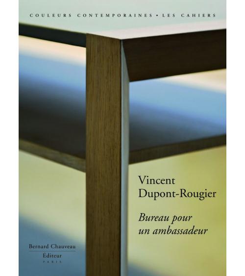 Vincent Dupont-Rougier - Bureau pour un ambassadeur