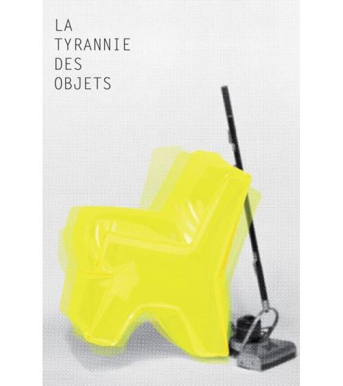 La Tyrannie des objets