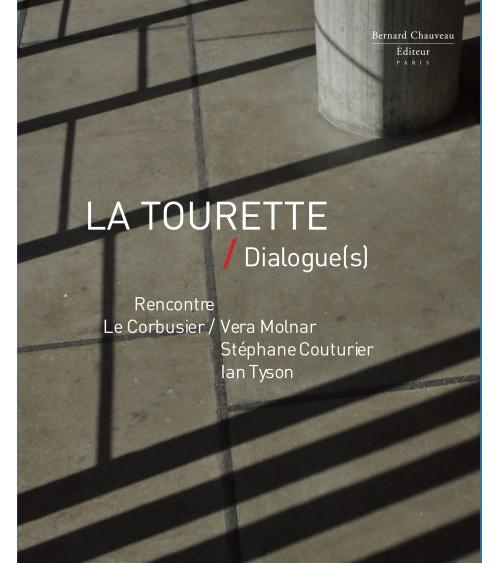La Tourette - Dialogue(s)