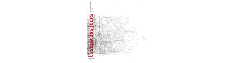 Guillaume Bardet - L'Usage des jours