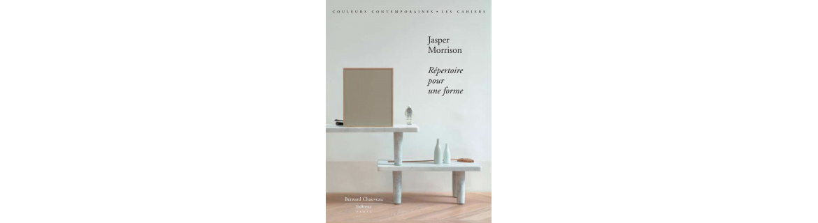 Jasper Morrison - Repertoire for a Shape